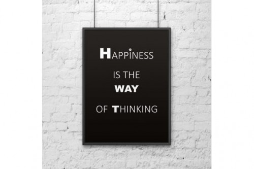 Plakat 50x70 cm HAPPINESS IS THE WAY OF THINKING czarny